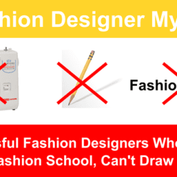 How Do Fashion Designers Get Started